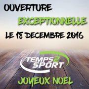 ouverture exceptionnelle temps 2 sport le 18 decembre